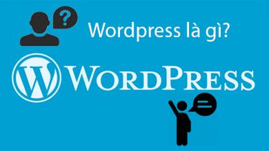 Photo of WordPress Là Gì? Tại Sao Nên Dùng WordPress?