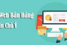 Photo of Thiết Kế Website Bán Hàng Và Những Điều Cần Lưu Ý