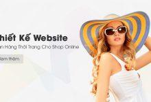 Photo of Thiết Kế Website Bán Hàng Thời Trang Cho Shop Online