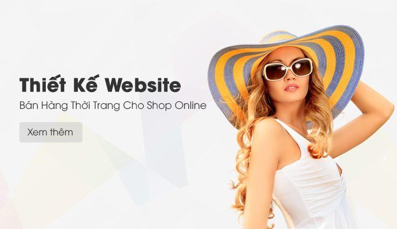 Thiết Kế Website Bán Hàng Thời Trang Cho Shop Online