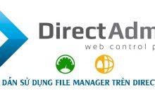 Photo of Hướng Dẫn Sử Dụng File Manager Trên DirectAdmin