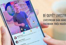 Photo of Bí Quyết Live Stream Bán Hàng Facebook Triệu Người Mua