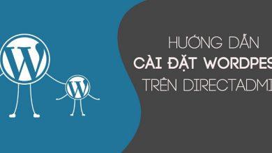 Photo of Hướng Dẫn Cài Đặt Website WordPress Trên DirectAdmin
