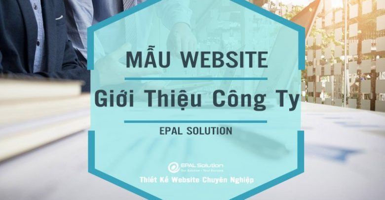 Mẫu Website Doanh Nghiệp Đẹp, Chuyên Nghiệp