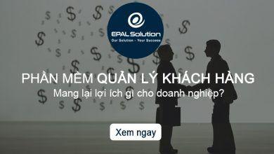 CRM Mang Lại Lợi Ích Gì Cho Doanh Nghiệp Trong Khâu Quản Lý Khách Hàng