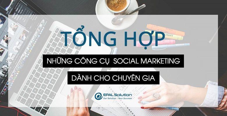 Tong-hop-nhung-cong-cu-social-marketing-danh-cho-chuyen-da