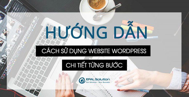 Hướng dẫn cách sử dụng website wordpress
