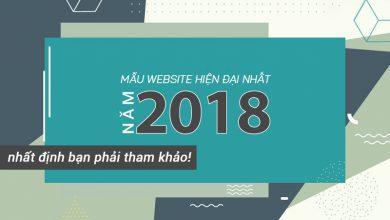 Photo of Tổng Hợp Những Mẫu Website Cao Cấp Và Hiện Đại Nhất Năm 2018