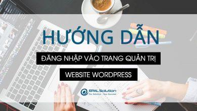 Photo of Hướng Dẫn Đăng Nhập Vào Trang Quản Trị Website Wordpress.