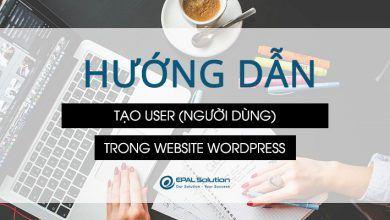 Hướng dẫn tạo user trong website wordpress