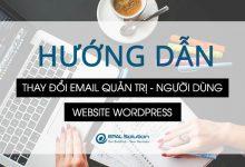 Photo of Thay Đổi Email Quản Trị và Email Người Dùng Trong Website Wordpress.