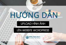 Photo of Hướng Dẫn Upload Hình Ảnh Lên Website Wordpress