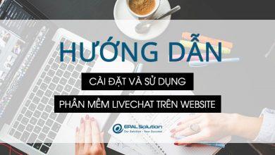 Hướng dẫn cài đặt và sử dụng phần mềm livechat trên website