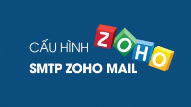 Photo of Hướng dẫn cấu hình máy chủ SMTP Zoho Mail
