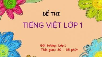 Photo of Đề Thi Tiếng Việt Lớp 1