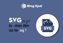 Photo of SVG Là Gì? Ưu Nhược Điểm Của File SVG