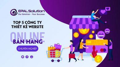Photo of Top 5 Công Ty Thiết Kế Website Bán Hàng Online Chuyên Nghiệp Uy Tín Tại TP.HCM