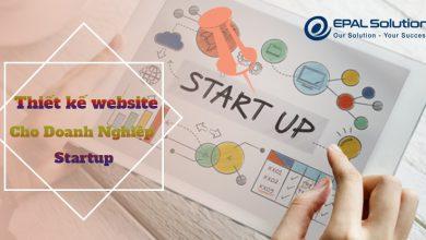 Photo of Thiết Kế Website Doanh Nghiệp Startup – Đầu Tư Cho Phát Triển Lâu Dài