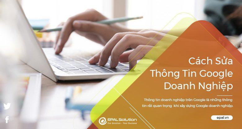 Cach Sua Thong Tin Tren Google Doanh Nghiep