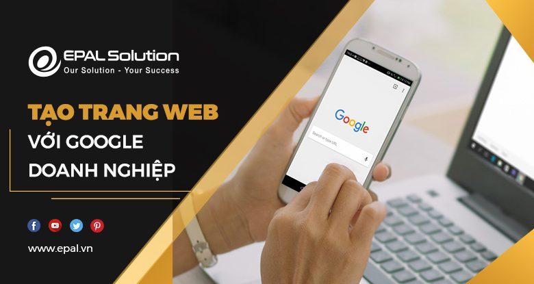 Tao Trang Web Voi Google Doanh Nghiep